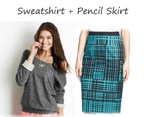 sweatshirt + pencil skirt