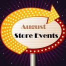 Vegas Style: August Store Events
