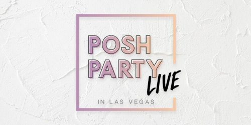 Las Vegas Shopping Event: Poshmark Posh Party Live, March 20